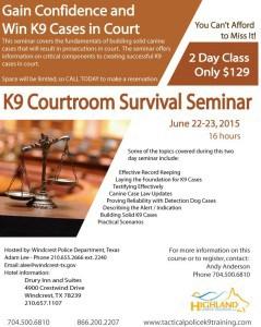 K9 Courtroom Survival Seminar Texas