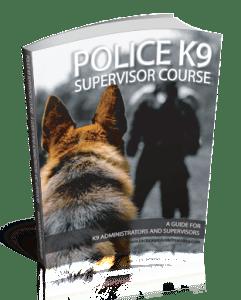 Police K9 Supervisor Course Book