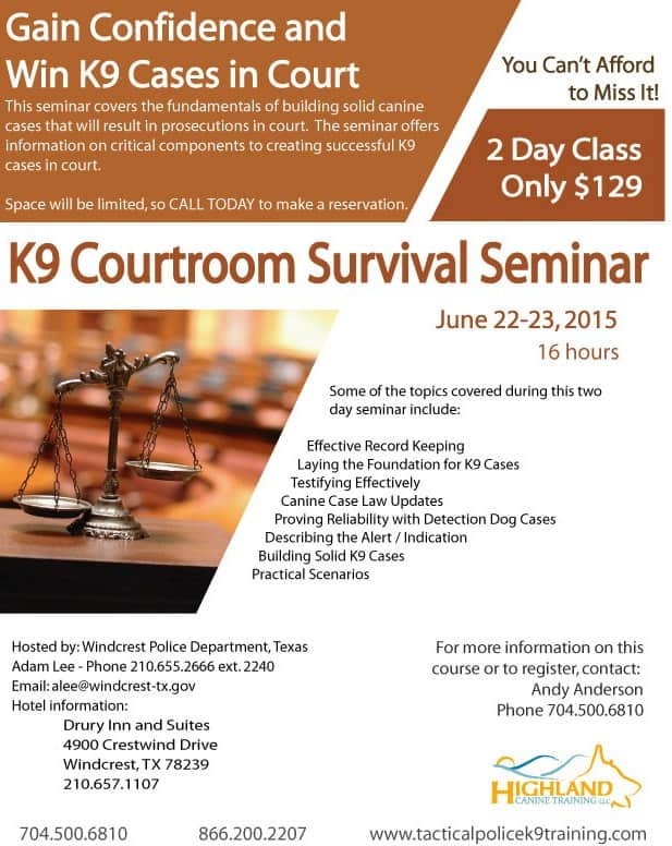 K9 Courtroom Survival Seminar - June 22-23, 2015 Texas